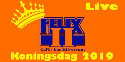 Koningsdag 2019 bij Cafe Felix 2 in Hilversum